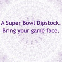 Super Bowl Dip Ideas. Enter Dipstock Here.