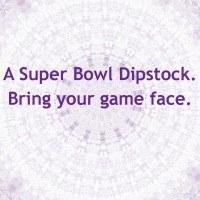 Super Bowl Dip Ideas. Enter Dipstock Here.