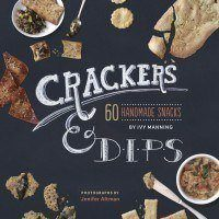Author of 'Crackers & Dips' Says 'No' to Gloppy Calorie Bomb Dips